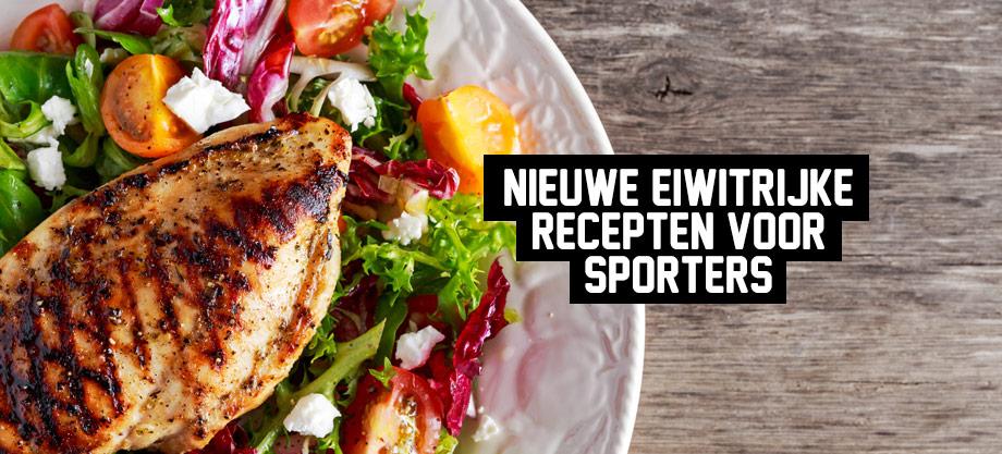 Nieuwe eiwitrijke recepten voor sporters