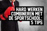 Hard werken combineren met de sportschool: 5 tips
