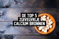 De top 5 zuivelvrije calcium bronnen
