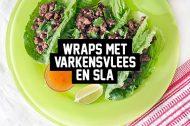 Recept:  Wraps met Varkensvlees en Sla