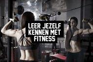 Leer jezelf kennen met fitness