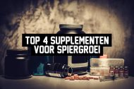 Top 4 supplementen voor spiergroei