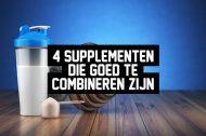 4 supplementen die goed te combineren zijn