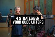 4 strategieën voor oude lifters