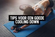 Tips voor een goede cooling down