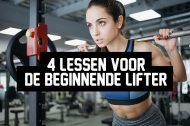 4 lessen voor de beginnende lifter