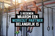 5 redenen: Waarom een workout partner belangrijk is