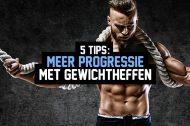 5 tips: Meer progressie met gewichtheffen