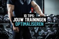 10 tips: Jouw trainingen optimaliseren
